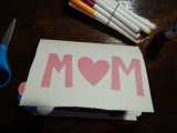 Make a Card for Mother's Day.